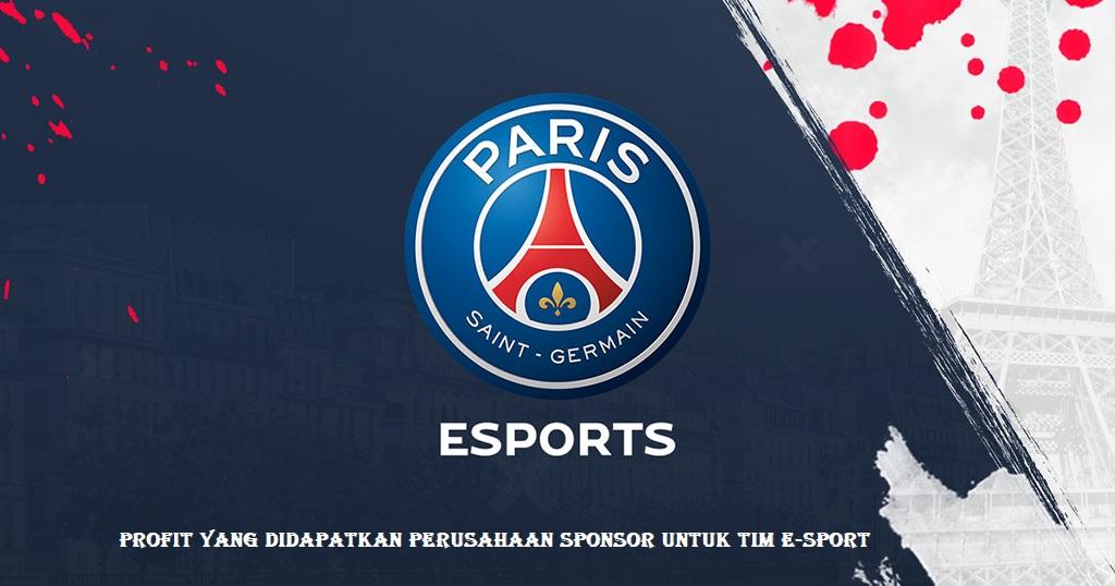 Profit Yang Didapatkan Perusahaan Sponsor Untuk Tim E-sport